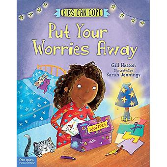 Put Your Worries Away by Gill Hasson - 9781631984310 Book