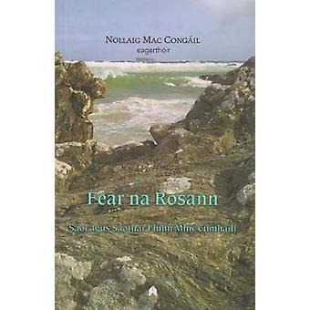 Fear na Rosann - Saol agus Saothar Fhinn Mhic Cumhaill by Nollaig Mac