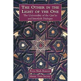 The Other in the Light of the One - The Universality of the Qur'an and