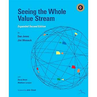 Seeing the Whole Value Stream by Daniel T. Jones - 9781934109328 Book