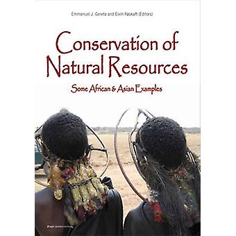 Conservation of Natural Resources - Some African & Asian Examples by E