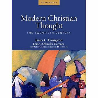 Modern Christian Thought - Volume 2 - The Twentieth Century (2nd Revise