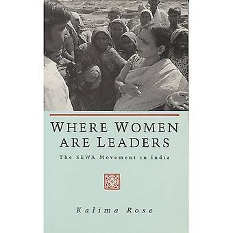 Wo sind die Frauen führend: Die SEWA-Bewegung in Indien