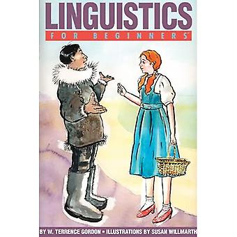 Linguistics for Beginners (For Beginners (Steerforth Press))