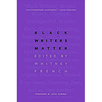 Black Writers Matter by Whitney French - 9780889776166 Book