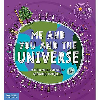 Me and You and the Universe by Bernardo Marcolla - 9781631985225 Book