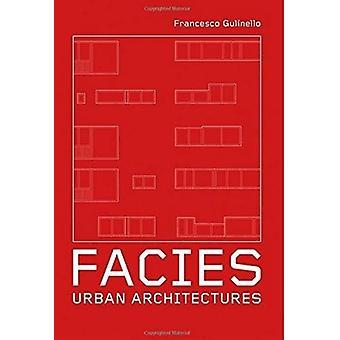 Facies - Urban Architectures by Francesco Gulinello - 9788899854287 Bo