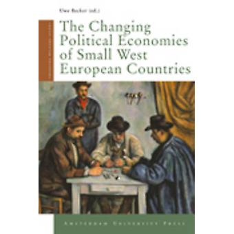The Changing Political Economies of Small West European Countries by