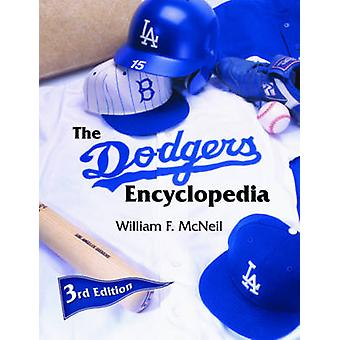 The Dodgers Encyclopedia by William McNeil - 9781613210666 Book