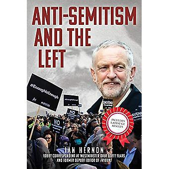Anti-Semitism and the Left by Ian Hernon - 9781398102231 Book