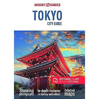 Insight Guides City Guide Tokyo (Travel Guide with Free eBook) by Ins
