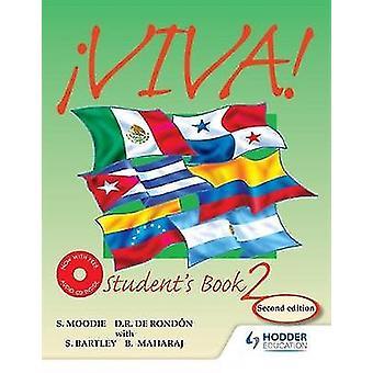 Viva Students Book 2 with Audio CD by Sylvia Moodie & Derrunay R Rondon & Bedoor Maharaj & Sylvia Kublalsingh & Sydney Bartley