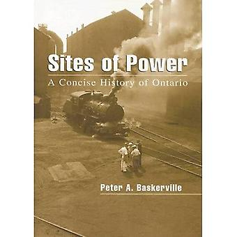 Sites of Power: A Concise History of Ontario (Illustrated History of Canada)