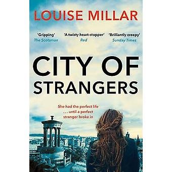 City of Strangers (Main Market Ed.) by Louise Millar - 9781447281122