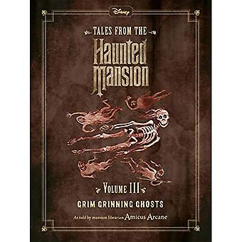Disney Tales from the Haunted Mansion Volume III Grim Grinning Ghosts