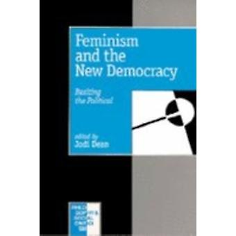 Feminism and the New Democracy by Edited by Jodi Dean