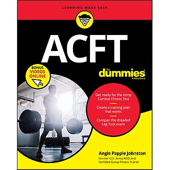 ACFT Army Combat Fitness Test For Dummies by Angie Papple Johnston