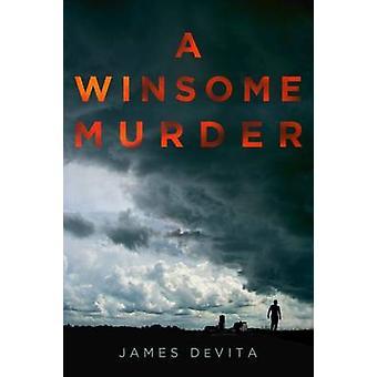 Ett winsomemord av James DeVita - Bok från 9780299304409