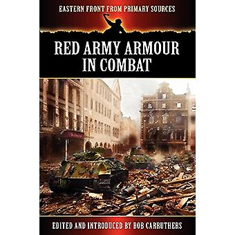 Red Army Armour in Combat by Bob Carruthers - 9781781581742 Book