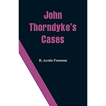 John Thorndyke's Cases by R Austin Freeman - 9789353291587 Book