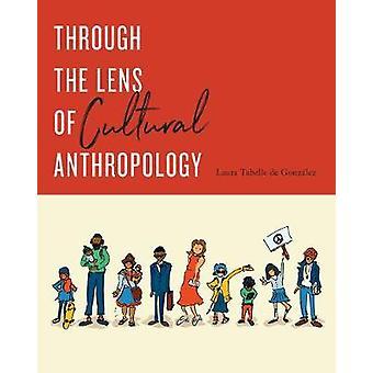 Durch die Linse der Kulturanthropologie
