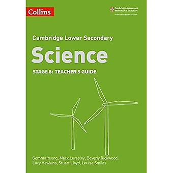 Lower Secondary Science Teacher's Guide: Stage 8 (Collins Cambridge Lower Secondary Science) (Collins Cambridge Lower Secondary Science)