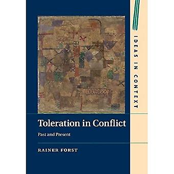 Toleration in Conflict (Ideas in Context)