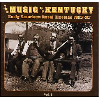 Music of Kentucky - Music of Kentucky: Vol. 1-Early American Rural Cl [CD] USA import