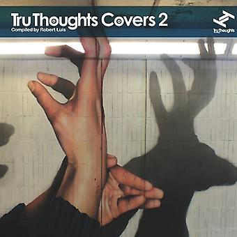 Tru Thoughts Covers - Tru Thoughts Covers [CD] USA import