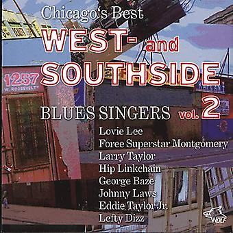 Chicagos bästa West & Sothside Blues - Vol. 2-Chicagos bästa West & Sothside Blues [CD] USA import