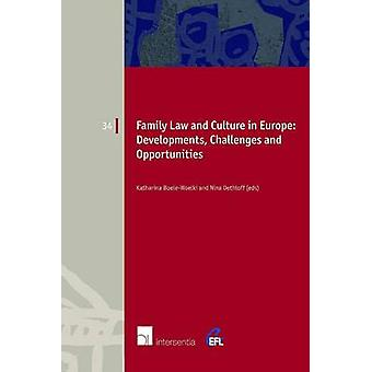 Family Law and Culture in Europe by Katharina BoeleWoelki