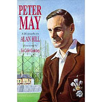 Peter May - The Authorised Biography by Alan Hill - Colin Cowdrey - 97