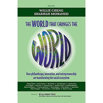 العالم بأن يغير العالم-كيف العمل الخيري-الابتكار وه