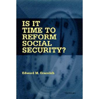¿Es el momento para reforma de Seguridad Social? (Nueva edición) por Edward M. Gram
