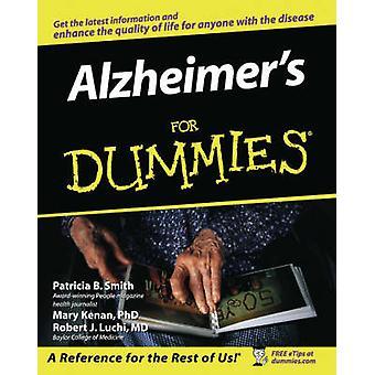 Alzheimer's For Dummies by P.B. Smith - Mary M. Kenan - Mark Edwin Ku