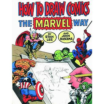 How to Draw Comics the  -Marvel - Way by Stan Lee - John Buscema - Stan