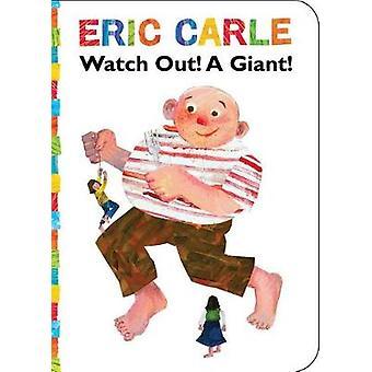 Kijk uit! Een reus! door ERIC CARLE - 9781534400511 boek