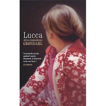 Lucca (Main) by Jens Christian Grondahl - Anne Born - 9781841953977 B