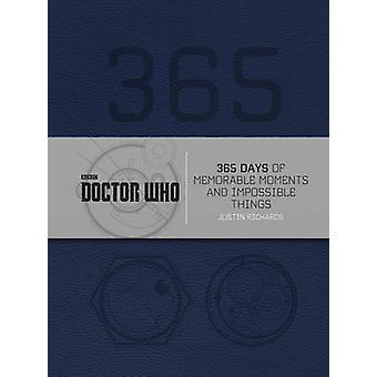 Doctor Who - 365 dagar av minnesvärda stunder och omöjliga saker av Ju