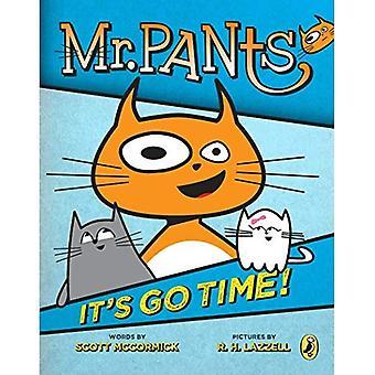 Mr. Pants: Es ist Zeit, gehen!