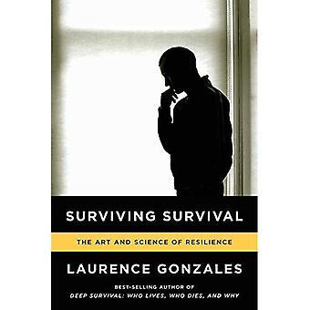Supervivencia supervivencia: Ciencia y el arte de la resiliencia