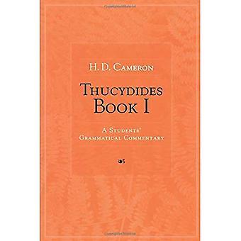 Thukydides: Ein Schüler grammatische Kommentar: BK 1