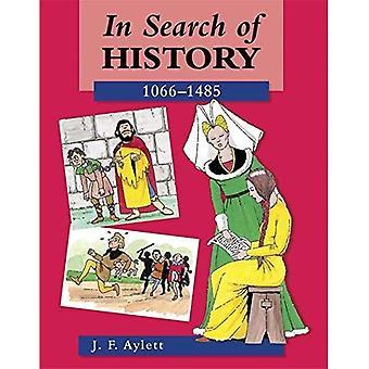 Auf der Suche nach Geschichte: 1066-1485