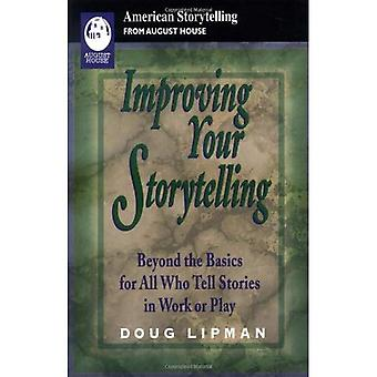 Improving Your Storytelling: Beyond the Basics for All Who Tell Stories in Work or Play (American Storytelling)