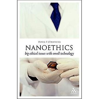 Nanoethics: Grote ethische problemen met kleine technologie (denk nu)