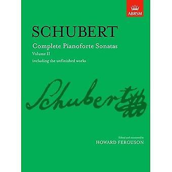 Kompletne sonaty fortepianowe, Tom II: tym niedokończone dzieła: v. 2 (Signature Series (ABRSM))