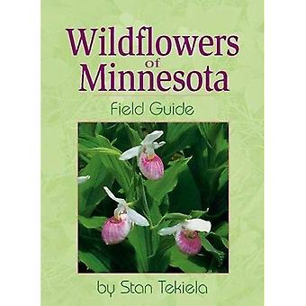 Wildflowers of Minnesota Field Guide (Wildflowers of . . . Field Guides)