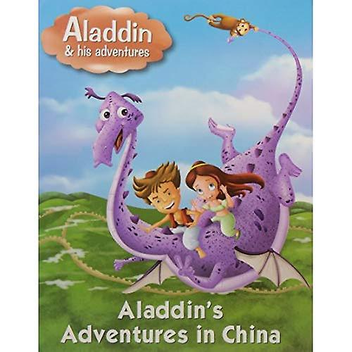 Aladdins Adventures in China (Aladdin His Adventures Series)