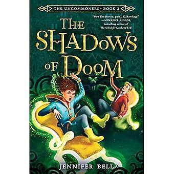 The Uncommoners #2: The Shadows of Doom (Uncommoners)