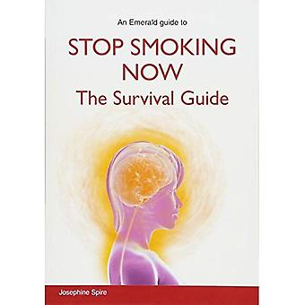 Stop Smoking Now: The Survival Guide